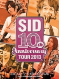 Sid 10th Anniversary Tour 2013 -Miyagi Sports Land Sugo Sp Hiroba-