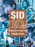 Sid 10th Anniversary Tour 2013 -Osaka Banpaku Kinen Kouen Momijigawa Shibafu Kouen-