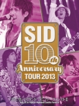 Sid 10th Anniversary Tour 2013 -Fujikyu Hiland Conifer Forest2-