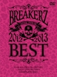 BREAKERZ LIVE TOUR 2012�`2013 �gBEST�h -LIVE HOUSE COLLECTION-�� -HALL COLLECTION COMPLETE BOX