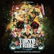Tokyo Tribe -Original Motion Picture Soundtrack