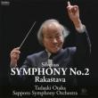 Symphony No.2, Rakastava : Tadaaki Otaka / Sapporo Symphony Orchestra (Hybrid)