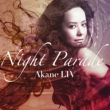 NIGHT PARADE (+DVD)[First Press Limited Edition]