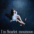 I' m Scarlet