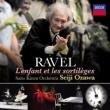 L'Enfant et les Sortileges : Ozawa / Saito Kinen Orchestra, I.Leonard, etc (2013 Stereo)