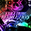 EXILE TRIBE REVOLUTION (+Blu-ray)