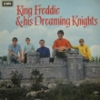 King Freddie & His Dreaming Knights +17 (���W���P�b�g)