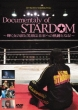 Documentary Of Stardom