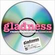 gladness