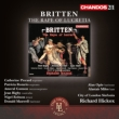 The Rape of Lucretia : Hickox / City of London Sinfonia, Rigby, D.Maxwell, Opie, etc (1993 Stereo)(2CD)