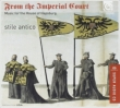 From The Imperial Court -Music for the House of Hapsburg : Stile Antico (Hybrid)