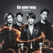 Go your way [Standard Edition]