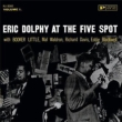Eric Dolphy At The Five Spot.Vol.1