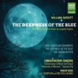 The Deepness of the Blue -3 Choral Cycles : Bode / UMKC Conservatory Singers