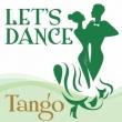 Let`s Dance<tango>