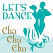 Let`s Dance<chachacha>