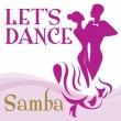 Let`s Dance<samba>