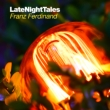 Late Night Tales Franz Ferdinand (180g)