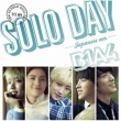 SOLO DAY -Japanese Ver.-[First Press Limited Edition A](CD+DVD)