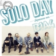SOLO DAY -Japanese Ver.-[First Press Limited Edition B](CD+DVD)