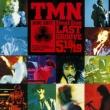 TMN final live LAST GROOVE 5.18 5.19