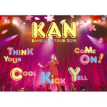 Kan Band Live Tour 2014 [think Your Cool Kick Yell Come On !]
