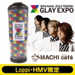 Expo2014�J�ËL�O�^���u���[ Glay�yloppi & Hmv����z
