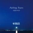 Falling Tears-Yozora No Tsuki-