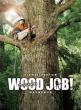 Wood Job! -Kamusari Naanaa Nichijou-Gouka Taiboku Edition