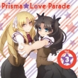 Tv Anime[fate/Kaleid Liner Prisma Illya 2wei!]character Song Prisma Love Parade Vol.3