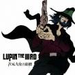Lupin The 3rd Jigen Daisuke No Bohyou Original Soundtrack