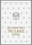 2013 SHINHWA GRAND FINALE THE CLASSIC IN SEOUL [First Press Limited Edition](2DVD+PHOTOBOOK)