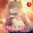 Celeb Mama Love`s-Mama&Kids Story Mix-