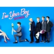 I'm Your Boy [First Press Limited Edition A] (CD+DVD+BOOKLET_type A)