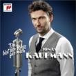 Du Bist Die Welt Fur Mich: J.kaufmann(T)Rieder / Berlin Rso
