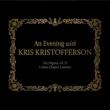 Evening With Kris Kristofferson
