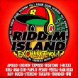 RIDDIM ISALND EXCHANGE VOL.1