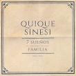 7 Suenos / Familia