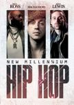 New Millennium Hip Hop: Rick Ross, Macklemore & Ryan Lewis