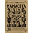 7�W: Mamacita (Version B)