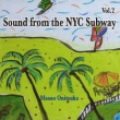 Sound From The Nyc Subway Vol.2