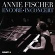 Annie Fischer Encore, In Concert -Schubert, Chopin, Schumann (2CD)