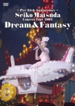 Pre 35th Anniversary Seiko Matsuda Concert Tour�@2014 Dream & Fantasy�@[First Press Limited Edition]