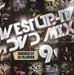 Westup-TV DVD-MIX 09 Mixxxed by DJ FILLMORE
