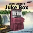 Eiichi Ohtaki�fs Juke Box -Elvis Presley Edition