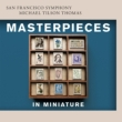 Masterpieces in Miniature : Tilson Thomas / San Francisco Symphony, Yuja Wang(P)(Hybrid)