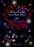 Fujita Maiko Live Tour 2013-Takanaru-