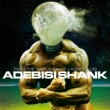 This Is The Third (Best)Album Of A Band Called Adebisi Shank