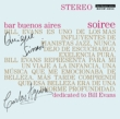 Bar Buenos Aires Soiree -Dedicated To Bill Evans