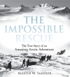 The Impossible Rescue(洋書)